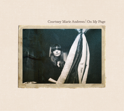 Courtney Marie Andrews -On My Page album art